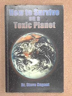 How to Survive on a Toxic Planet Planets, Survival, Amazon, Health, Books, Livros, Salud, Libros, Riding Habit