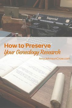 You\'ve spent time, energy, and money tracing your family tree. Take these steps to preserve your genealogy research for future generations.
