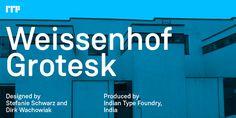 'Weissenhof Grotesk' 2015 by Stefanie Schwarz & Dirk Wachowiak - MyFonts
