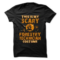 Halloween Costume for FORESTRY TECHNICIAN T Shirts, Hoodie