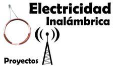 Proyectos | Transmisión Inalámbrica de Energía Eléctrica - Muy fácil de ...