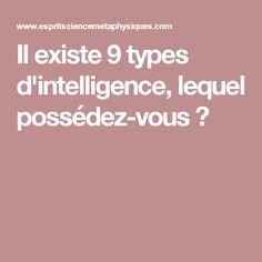 Il existe 9 types d'intelligence, lequel possédez-vous?