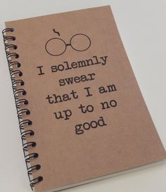 Harry Potter Inspired Notebook, I Solemnly Swear that I am up to no Good, Journal, Notebook, gift, Harry Potter, Diary, Fandom, Sketchbook