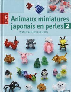 Animaux miniatures japonais en perles t.2 by Christiane Brunin,http://www.amazon.com/dp/2841678512/ref=cm_sw_r_pi_dp_iGVgtb0D5VYHWDDP