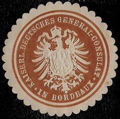 + 1871 German Imperial Consulate in Bordeaux France Arms Embossed Document Seal