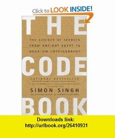 The code book the science of secrecy from ancient egypt to quantum the code book the science of secrecy from ancient egypt to quantum cryptography 9780385495325 fandeluxe Gallery