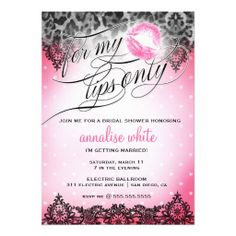 For My Lips Only Bachelorette Shower, lingerie shower, perfect invite for throwing your own party, lips, lace, leopard, kiss