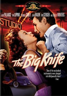 """The Big Knife"" with Ida Lupino, Jack Palance, Shelley Winters, Rod Steiger, Wendell Corey. Directed and produced by Robert Aldrich from a screenplay by James Poe based on the play by Clifford Odets. She Movie, Movie Tv, Rod Steiger, Robert Aldrich, Jack Palance, M Jack, Shelley Winters, Female Directors, Hollywood Actor"