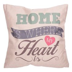 Cushion with Insert - HOME IS WHERE MY HEART IS
