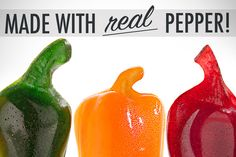 Spicy Gummy Peppers are made from real peppers.