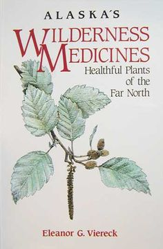 alaska's wilderness medicines