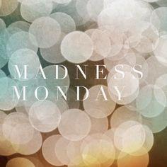 Fashionably Frank : Madness Monday