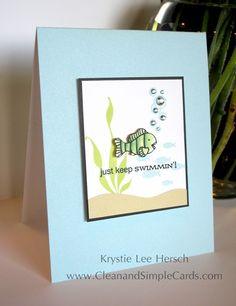 Just keep swimmin'.  Cute card by Krystie.