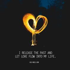 I release the past and let love flow into my life #affirmations #love #positiveaffirmations #lawofattraction