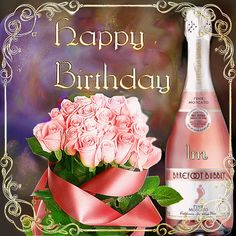 Pink Moscato, Birthdays, Bubbles, Happy Birthday, Wine, Bottle, Tableware, Cakes, Nice Asses