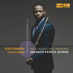 Flute Sonatas And Solo Works Brandon Patrick George Album