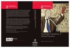 The Routledge handbook of global populism. Routledge, Taylor & Francis Group, 2020