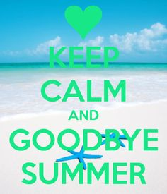 "We never say   ""goodbye summer""    in Greece!"
