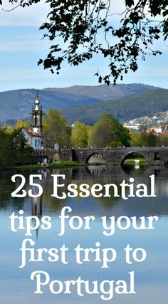 25 Essential Tips For Your First Trip To Portugal #portugaltravel