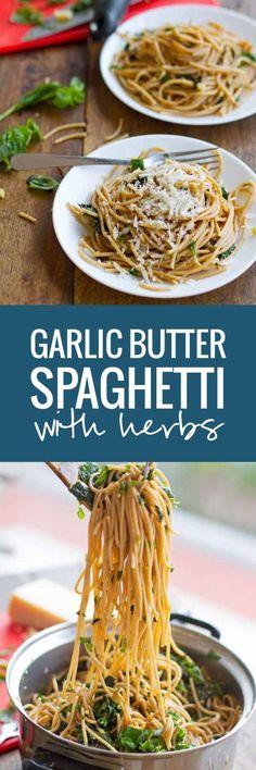 Garlic Butter Spaghetti with Herbs - Spaghetti with a creamy and fresh taste | pinchofyum.com