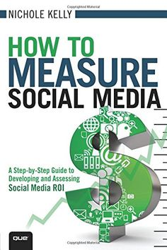 How to Measure Social Media: A Step-By-Step Guide to Deve... https://www.amazon.com/dp/0789749858/ref=cm_sw_r_pi_dp_x_.9N.xb23A5PG4