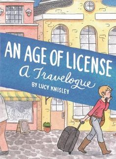 Acclaimed cartoonist Lucy Knisley (French Milk, Relish) got an opportunity that most only dream of: a travel-expenses-paid trip to Europe/Scandinavia, thanks to a book tour. An Age of License is Knisley's comics travel memoir recounting her charming (and romantic!) adventures.