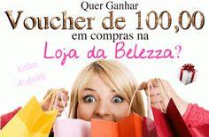 SORTEIO - Voucher de 100,00 na Loja da Belezza