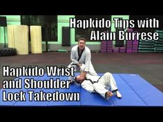 Hapkido Wrist and Shoulder Lock Takedown from Wrist Grab with Alain Burrese