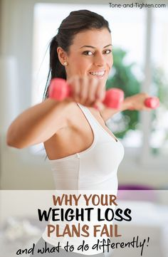 4 reasons why your last attempt to lose weight failed and what you can do this time to make sure it doesn't happen!   Tone-and-Tighten.com