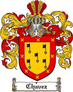 CHAVEZ FAMILY CREST -  CHAVEZ COAT OF ARMS gifts available at WWW.4CRESTS.COM…