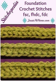 Stitchopedia ~ Foundation Crochet Stitches from Jessie At Home