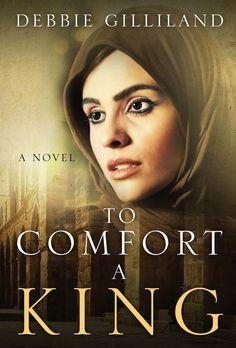 To Comfort a King #AmbassadorIntl #Christian #fiction