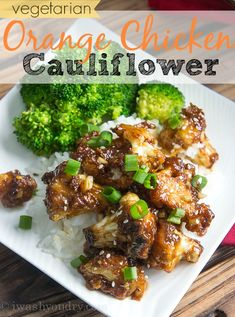 Vegetarian Orange Chicken Cauliflower  I'm not one to eat a ton of meatless dishes, but this one didn't make me miss meat at all! So delicious!