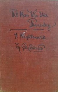 The Man Who Was Thursday G. K. Chesterton.  From Neil Gaiman's top 10 books.
