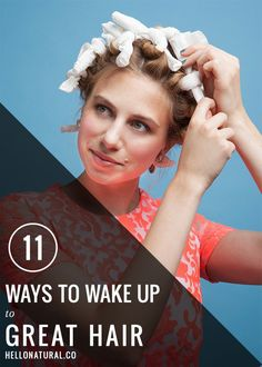 11 Ways To Wake Up To Great Hair