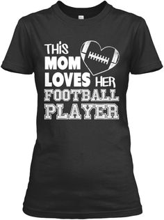 f6202d24 This Mom Loves Her Football Player Black Women's T-Shirt Front December  Images, December