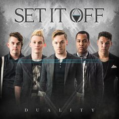 SET IT OFF ANNOUNCES 'DUALITY' SOPHOMORE ALBUM TO BE RELEASED OCTOBER 14 VIA EQUAL VISION RECORDS  FALL TOUR SUPPORTING BLACK VEIL BRIDES ANNOUNCED