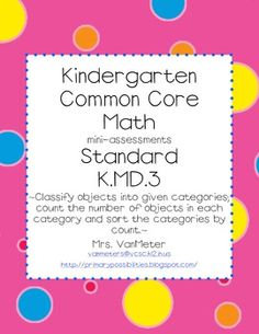 Common Core- K.MD.3- mini-assessments