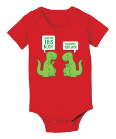 Love this KidTeeZ Red 'I Love You This Much' Bodysuit - Infant by KidTeeZ on #zulily! #zulilyfinds