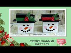 Stampingwithamore: FESTIVE SNOWMAN TREAT BOX