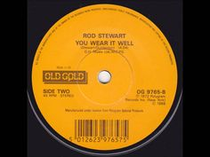 Rod Stewart - You Wear It Well (Vinyl Single)