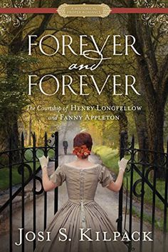 (April 2016) Forever and Forever: The Courtship of Henry Longfellow and Fanny Appleton (Historical Proper Romance) by Josi S. Kilpack http://www.amazon.com/dp/1629721425/ref=cm_sw_r_pi_dp_7M.Nwb01E5B5R