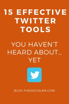 There are so many tools to help you get the most out of your efforts on Twitter. Here are 15 effective Twitter tools that you probably do not know yet. Twitter marketing tips, social media marketing tips