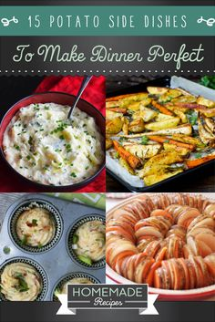 15 Potato Side Dishes To Make Dinner Perfect |  http://homemaderecipes.com/course/vegetables-sides/15-potato-side-dishes/