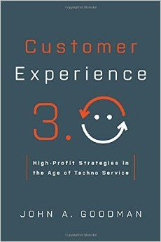 CUSTOMER EXPERIENCE 3.0 de John A. Goodman. With developments like smart phones, social media, mobile connectivity, big data, and speech analytics, businesses have more opportunities to enhance the customer experience than ever before. Not only that ...customers expect more... Cote : 4-62 GOO