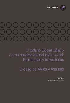 UNE - Libros y Revistas - El salario social básico como medida de inclusión social: Estrategias y trayectorias. El caso de Avilés y Asturias