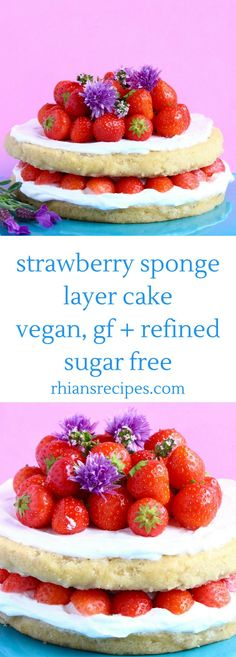 This Strawberry Sponge Layer Cake: moist and fluffy, rich and creamy, and filled with sweet, summery strawberries! Vegan, gluten-free and refined sugar free