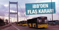 İBB 15 Temmuz gecesi İstanbul'da başlatılan ücretsiz toplu ulaşımı 20 Temmuz gece yarısına kadar uzattı.