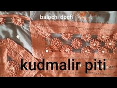 Piti kud malir how to make balochi doch - YouTube Hand Embroidery Patterns Flowers, Hand Embroidery Tutorial, Diy Embroidery, Balochi Girls, Balochi Dress, Cute Cat Wallpaper, Bridal Jewelry, Organization, Teaching