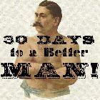 30 Days to a Better Man